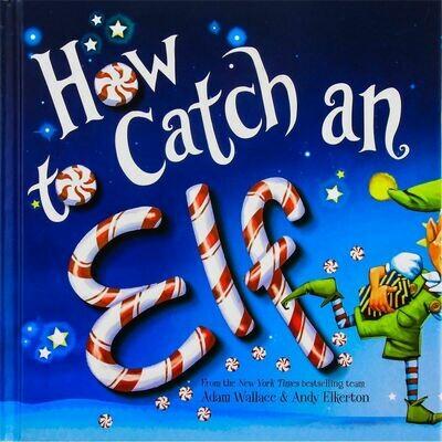 How to Catch an Elf HC