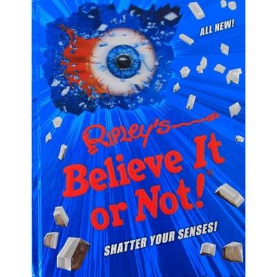 Ripley's Believe it-Shatter Your Senses!