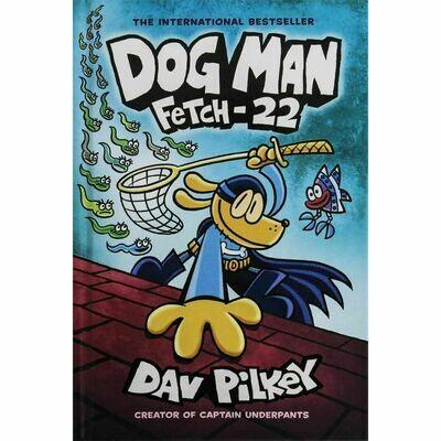 Dog Man - Fetch 22