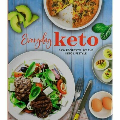 Everyday Keto: Easy Recipes to Live By