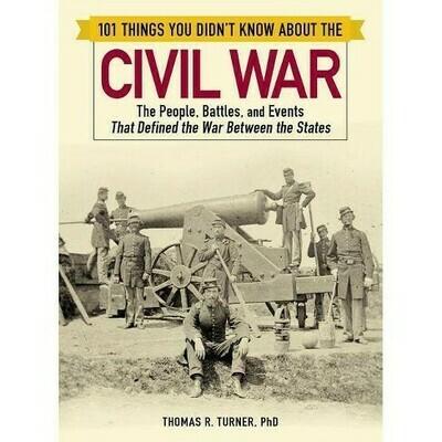 101 Things Civil War