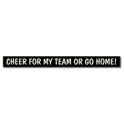Cheer for my Team - Skinny Sign