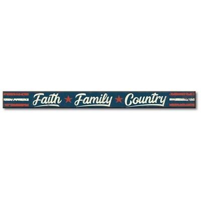 Faith Family Country - Skinny Sign