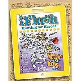 Uncle John's IFlush Hunting