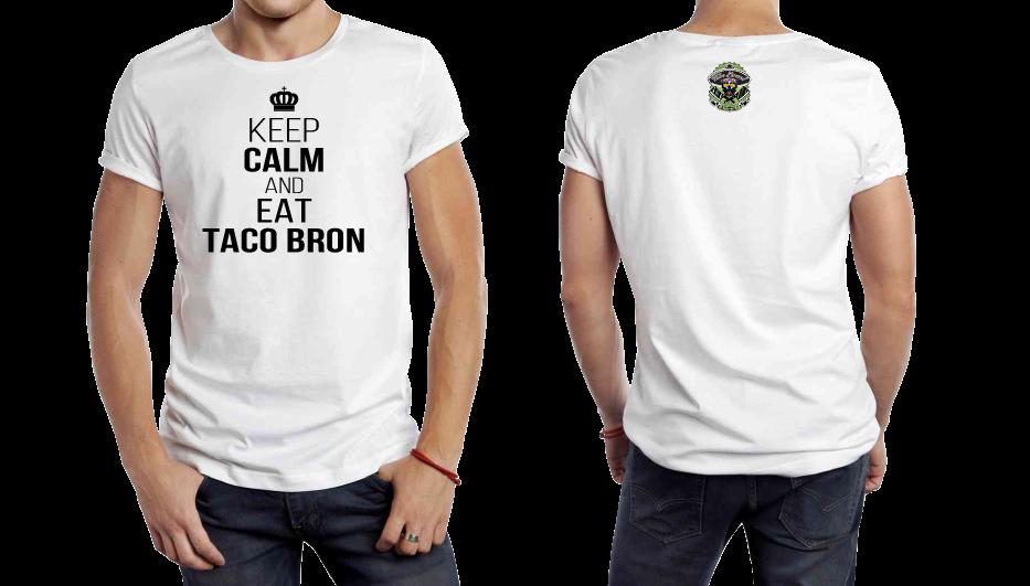 Keep Calm and Eat TacoBron