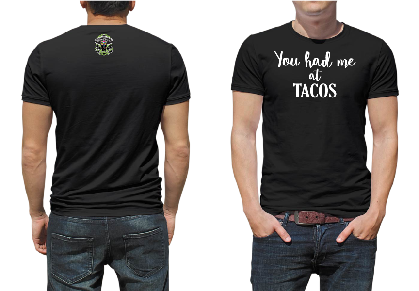 You Had Me at Tacos Black Tee