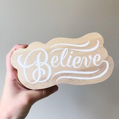 Wood Plaque Believe