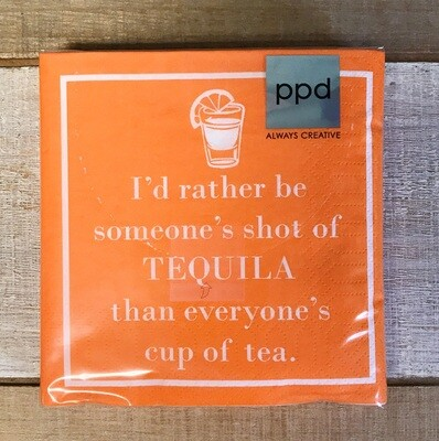 Beverage Napkin I'd Rather Be Someone's Shot Of Tequila