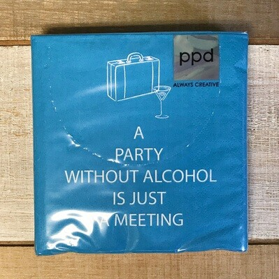 Beverage Napkin A Party Without...