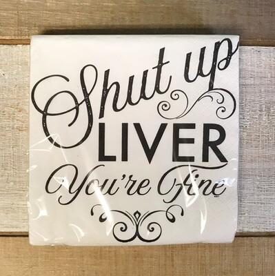 Beverage Napkin Shut Up Liver