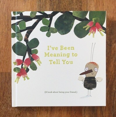 Book I've Been Meaning To Tell You