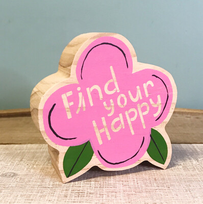 Wood Plaque Find Your Happy