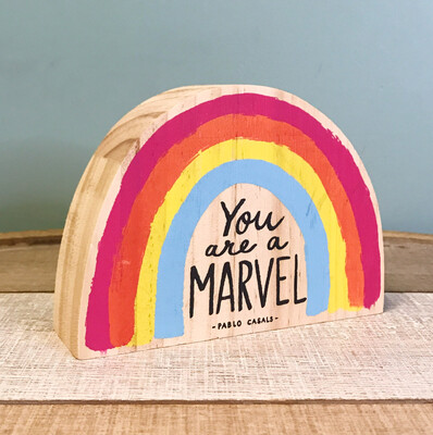 Wood Plaque You Are A Marvel