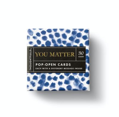 Thoughtfuls You Matter