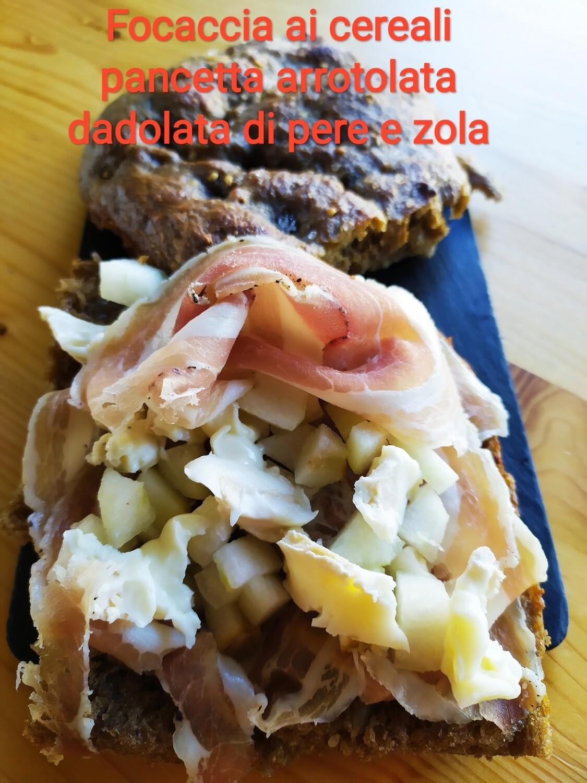 Focaccia Pancetta Arrotolata, dadolata di Pere e Zola