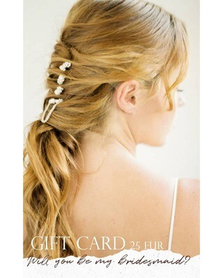 GIFT CARD to shop hair accessories WILL YOU BE MY BRIDESMAID?