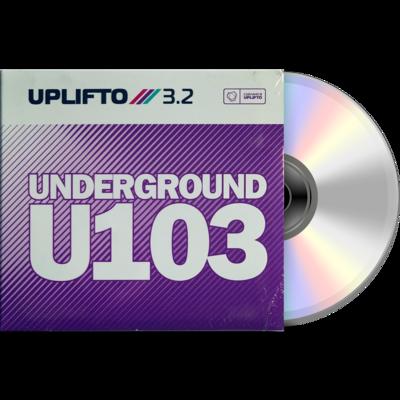 UPLIFTO 3.2 Underground U103 CD