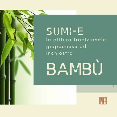 #Manuale di Sumi-e: il Bambù