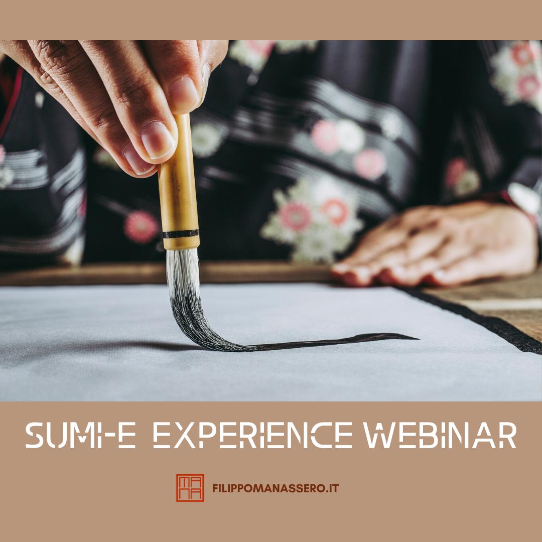 SUMI-E EXPERIENCE WEBINAR 29 luglio ore 19