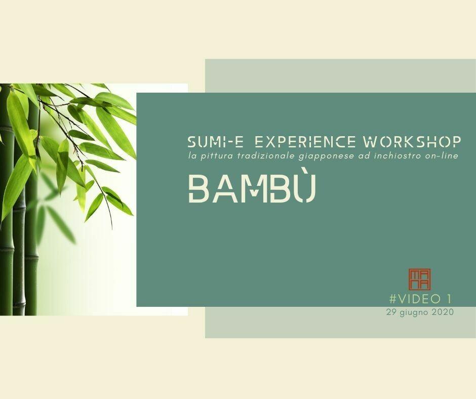 6 e 8 OTTOBRE Sumi-e Experience On-line: il bambù