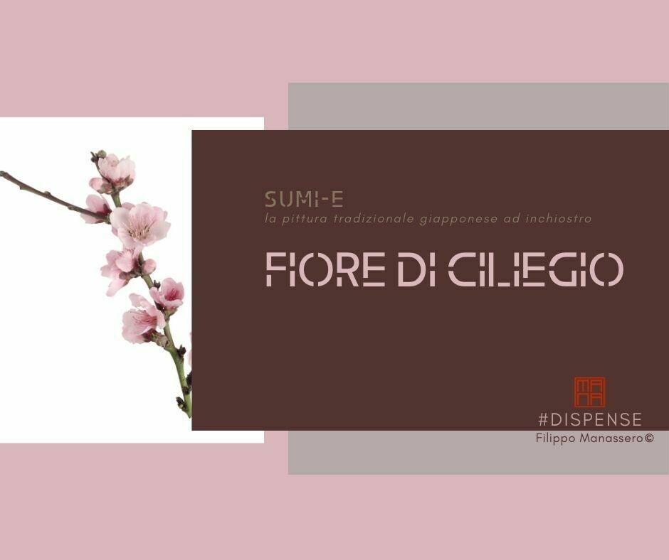 24 e 25 OTTOBRE Sumi-e Experience On-line: fiore di ciliegio