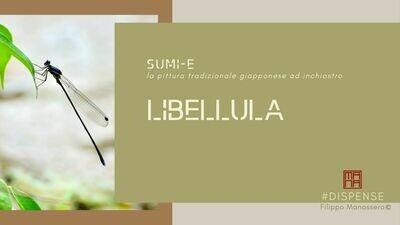 #Manuale di Sumi-e: libellula