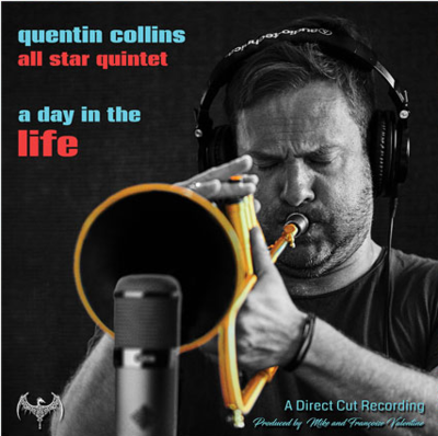 A Day In The Life - Quentin Collins - All Star Quintet