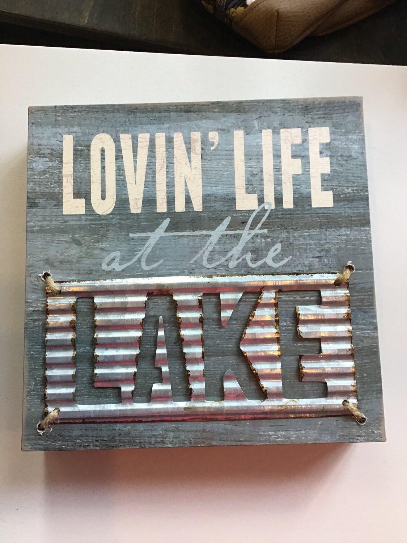 Lovin' Life at the Lake Wood Sign