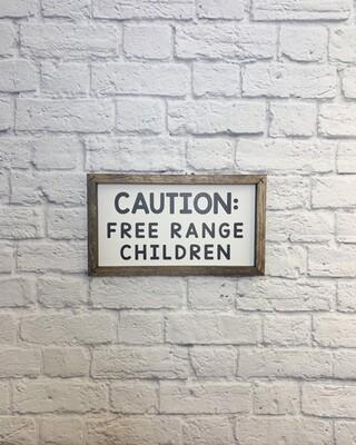 Caution: Free Range Children