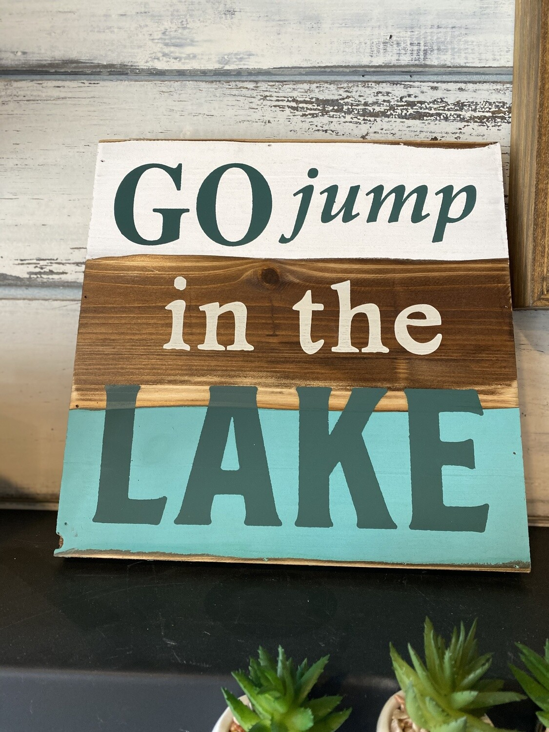 Go Jump in the Lake sign