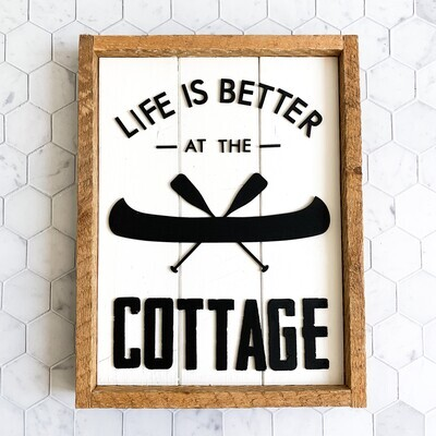 Life is Better at the Cottage