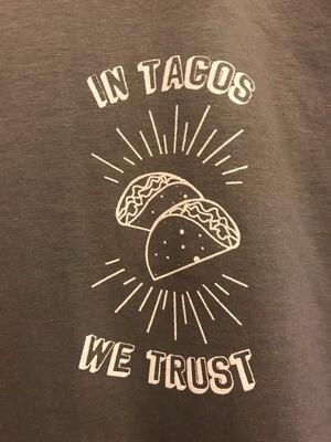 'In Tacos We Trust' Tee
