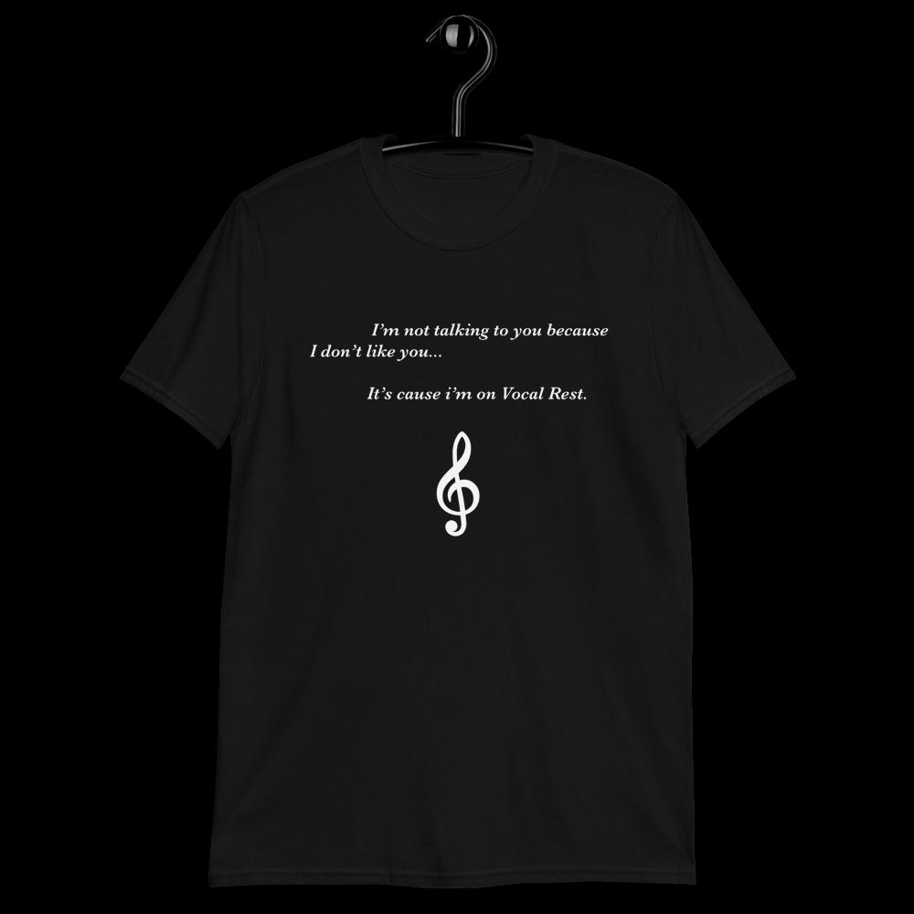 Funny Vocal Rest Unisex T-Shirt