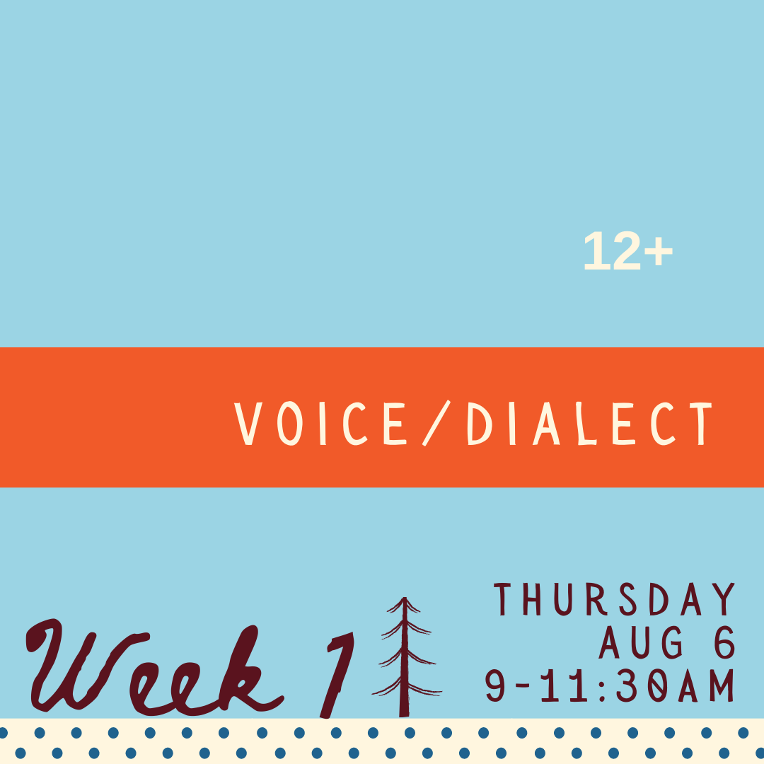 Voice & Dialect - Thursday - week one
