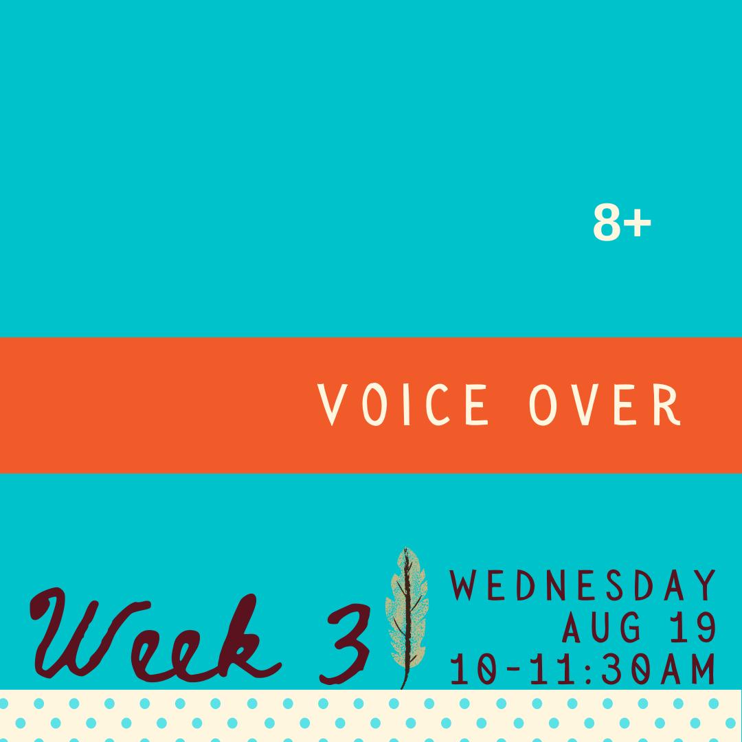 Voice Over - Wednesday - week three