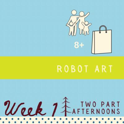 Robot Art - Two Part - week one