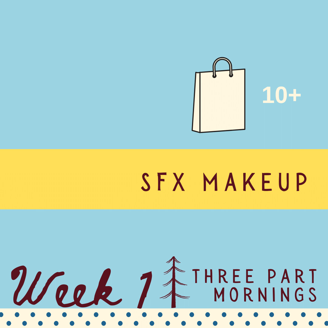 SFX Makeup - Three Part - week one