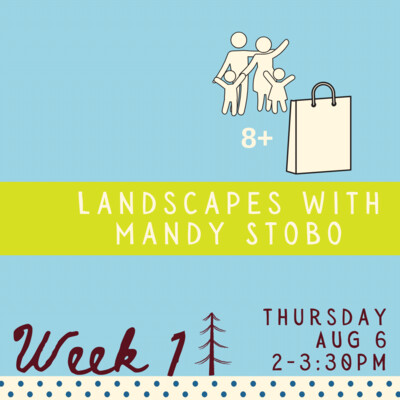 Landscapes with Mandy Stobo - Wednesday - Week 3