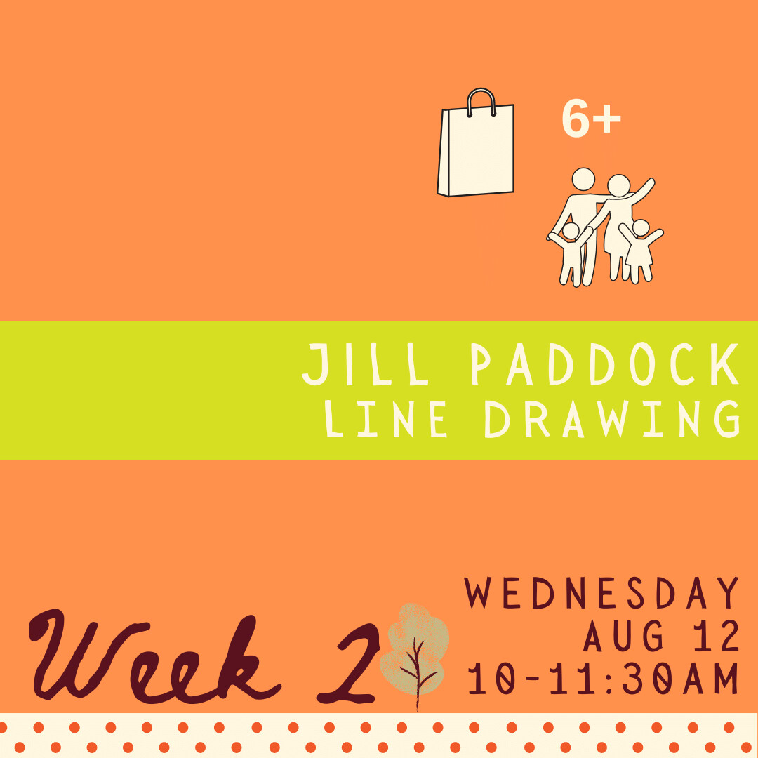 Line Drawing with Jill Paddock - Wednesday - week two