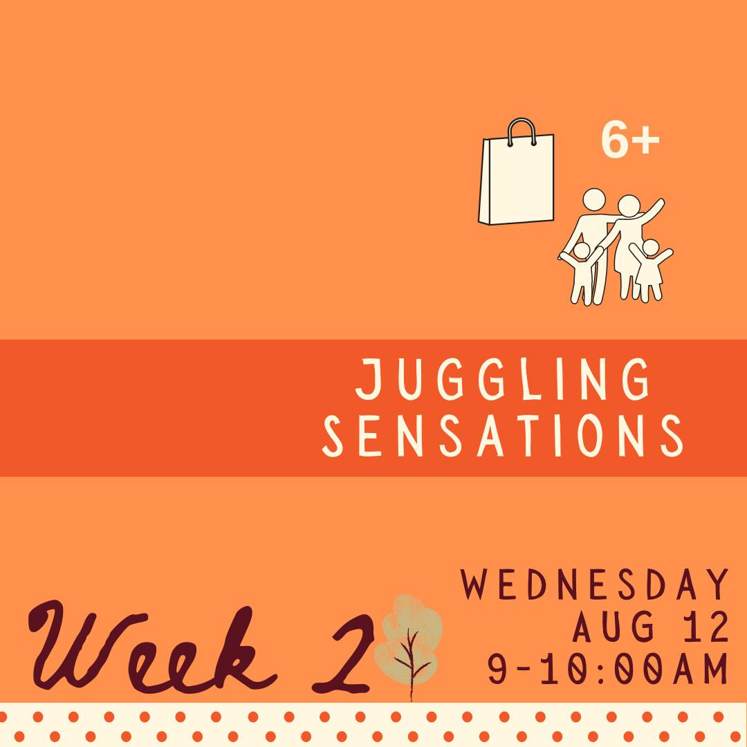 Juggling Sensations - Wednesday - week two
