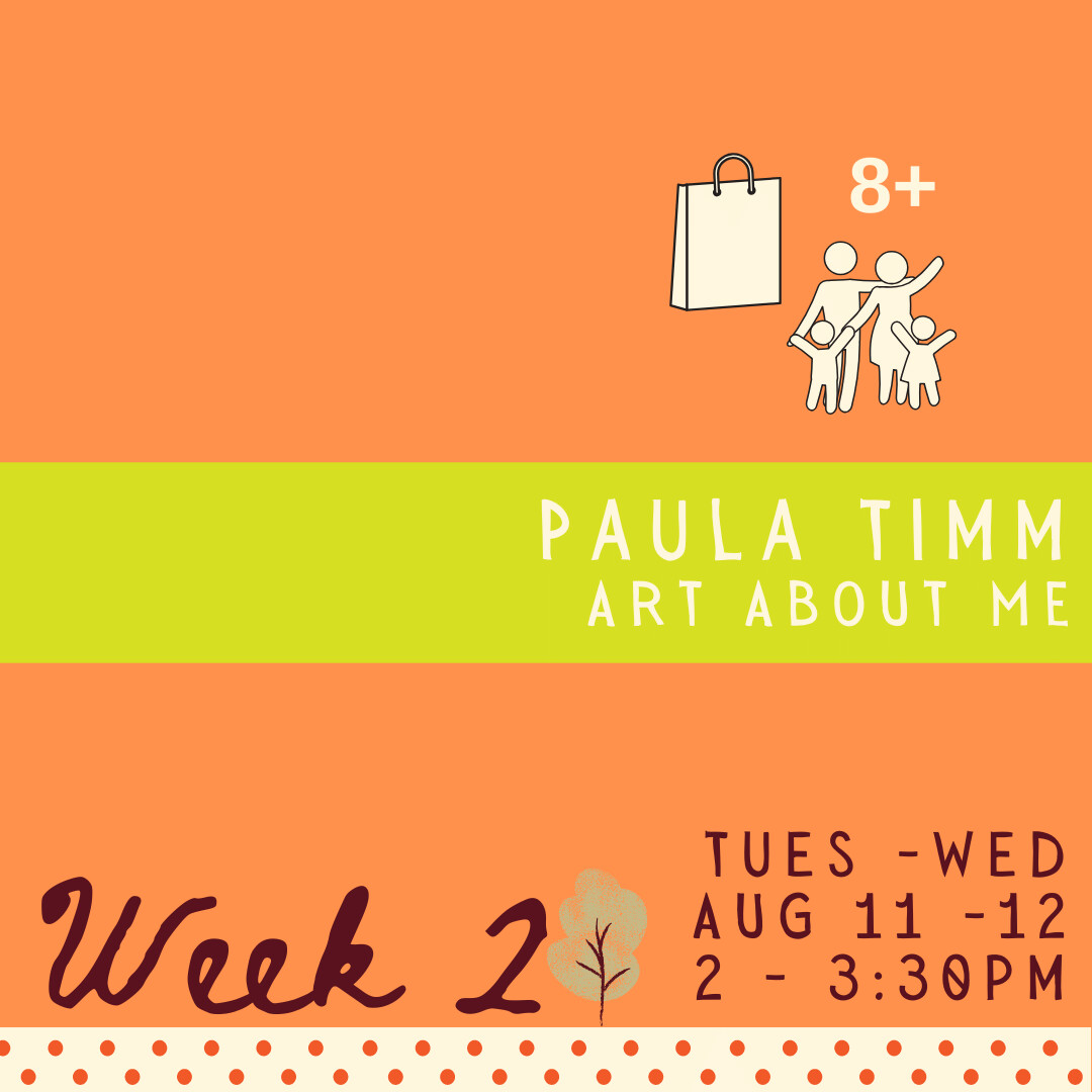 Art About Me with Paula Timm - Two Part - week two