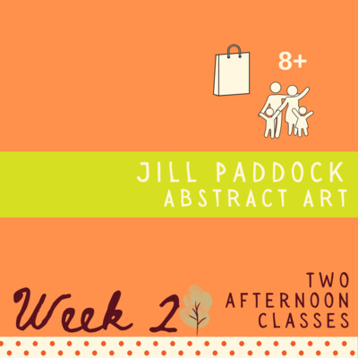 Abstract Art with Jill Paddock - Two Part - week two
