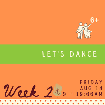 Let's Dance! - Friday - week two
