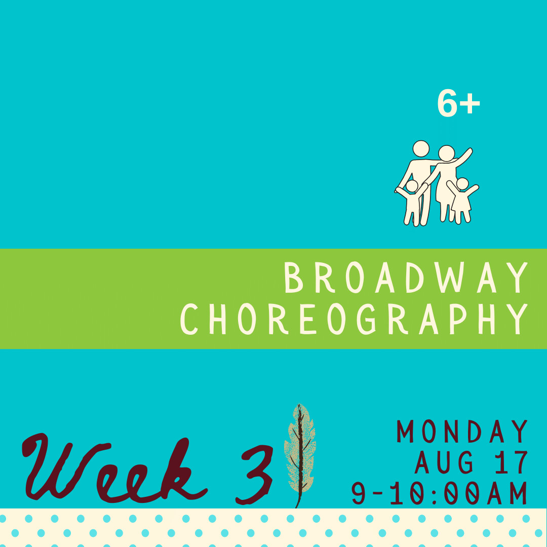 Broadway Choreography - Monday - week three
