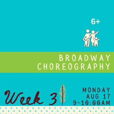 Broadway Choreography - Monday - week three