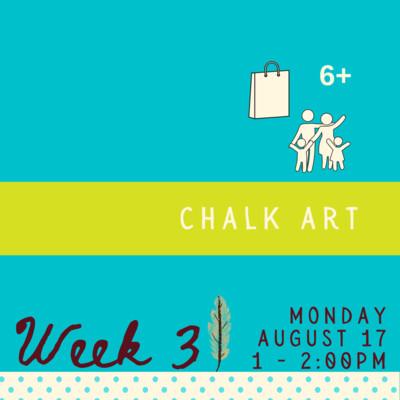 Chalk Art - Monday - week three