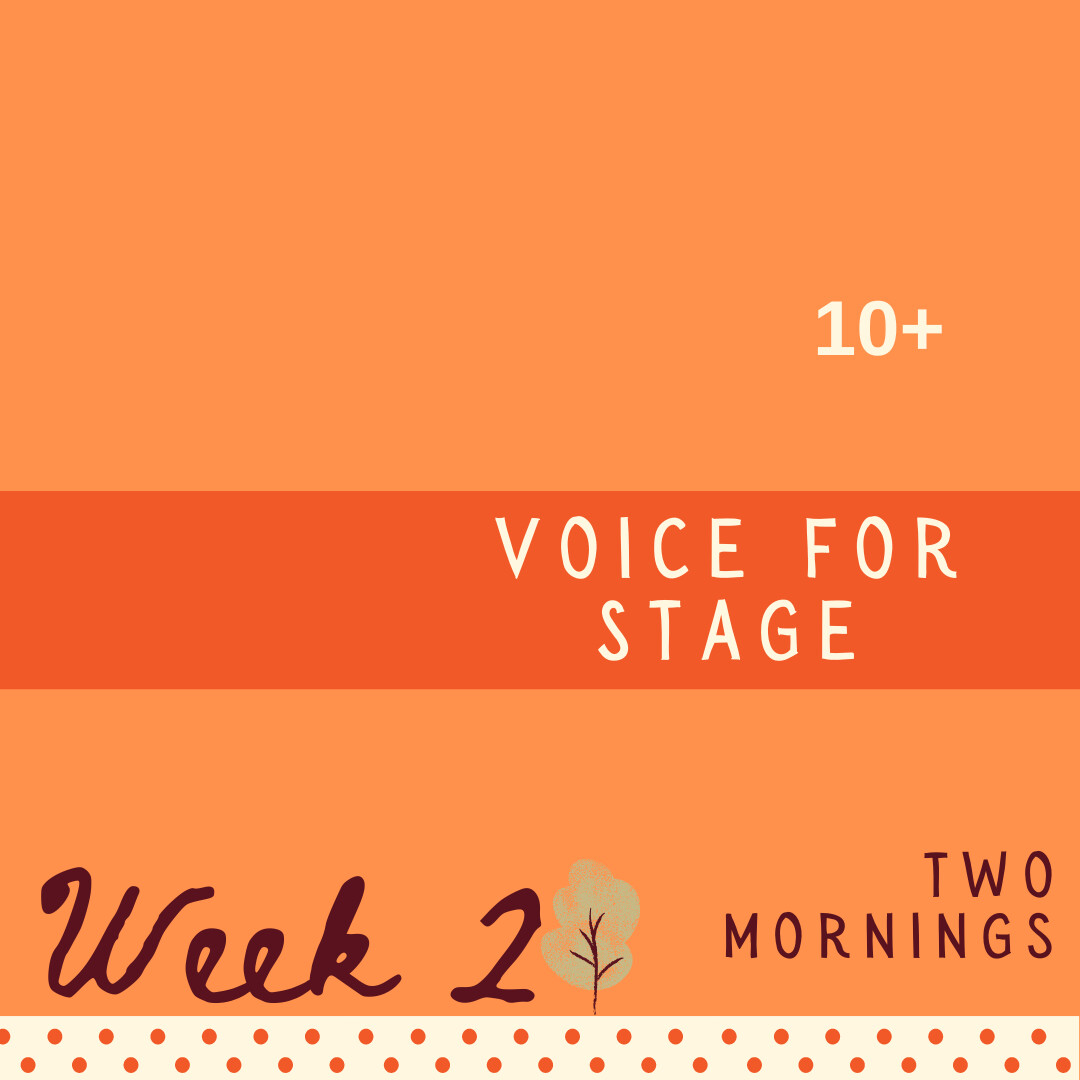 Voice for Stage - Two Part - week two