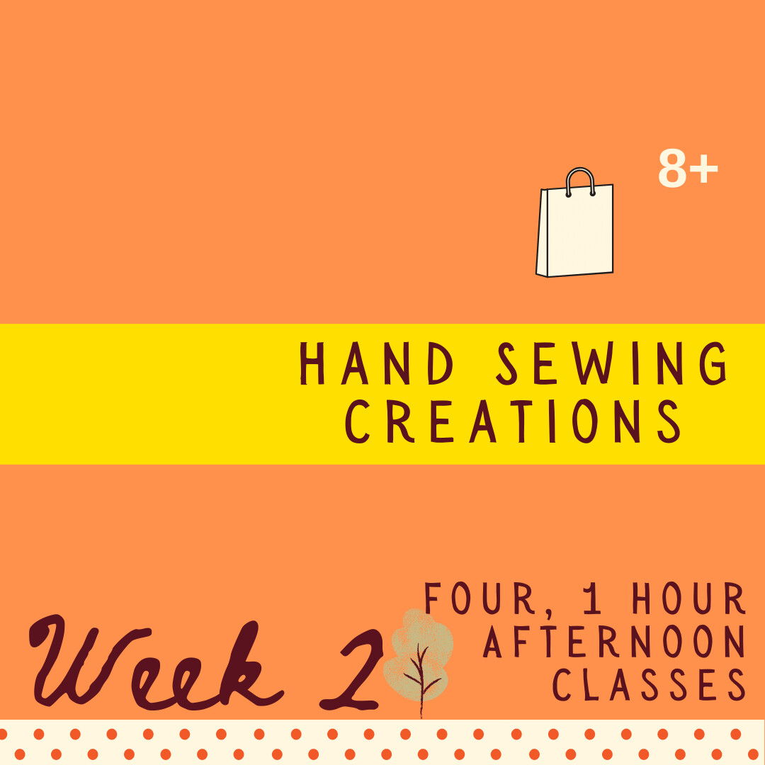 Hand Sewing Creations - Four Part - week two