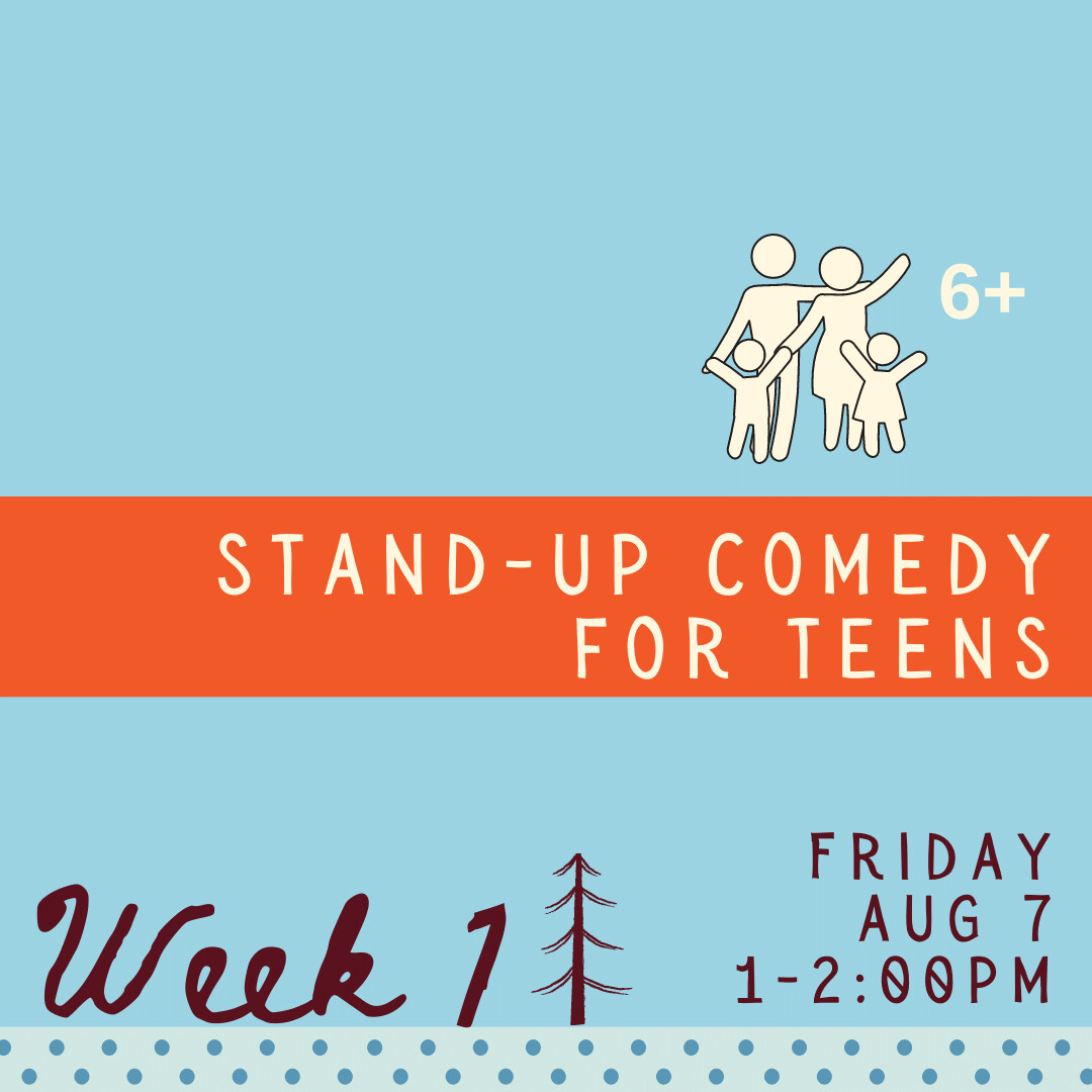 Stand-Up Comedy for Teens - Friday - week one