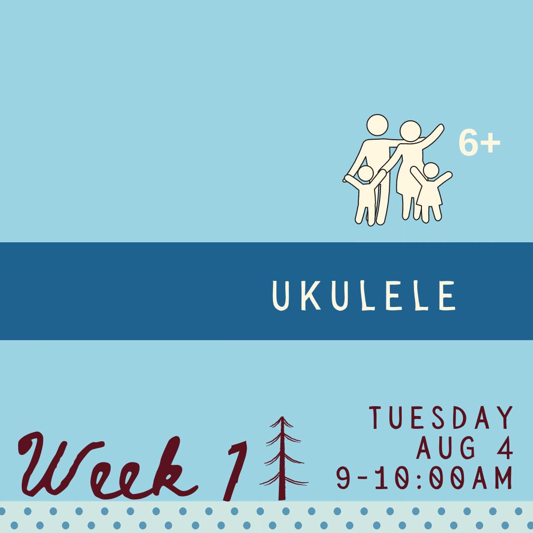 Ukulele - Tuesday - week one